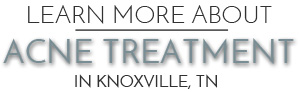 acne treatment knoxville tn